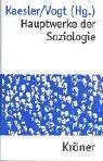 Hauptwerke der Soziologie.