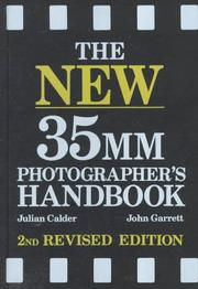 The new 35mm photographer's handbook by Julian Calder