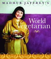 Madhur Jaffrey's World Vegetarian PDF