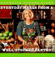 Nathalie Dupree cooks everyday meals from a well-stocked pantry PDF