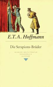 Die Serapions-Brder by E. T. A. Hoffmann