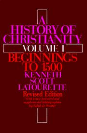 A history of Christianity by Latourette, Kenneth Scott