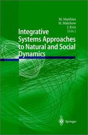 Integrative Systems Approaches to Natural & Social Dynamics