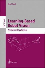Learning-based robot vision by Josef Pauli