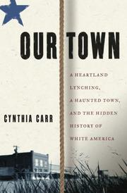Our town by Cindy Carr, C. Carr