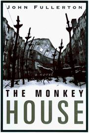 The monkey house by John Fullerton