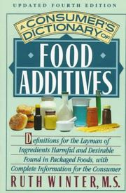 A consumer&#39;s dictionary of food additives by Ruth Winter