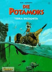 Die Potamoks, Bd.1, Terra Incognita