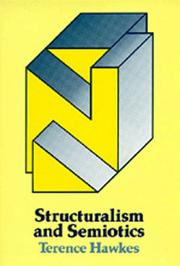 Structuralism &amp; semiotics by Terence Hawkes