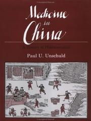 Medicine in China by Unschuld, Paul U.