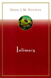 Intimacy by Henri J. M. Nouwen, Henri J. M. Nouwen