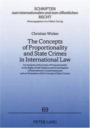 The Concepts of Proportionality and State Crimes in International Law by Christian Wicker