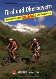 Bike and Hike Tirol und Oberbayern. Kombinierte Rad- und Bergtouren PDF