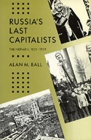 Russia&#39;s last capitalists by Alan M. Ball
