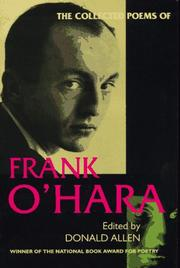 Cover of: The collected poems of Frank O&#39;Hara by O&#39;Hara, Frank