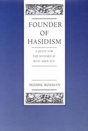 Founder of Hasidism by Murray Jay Rosman