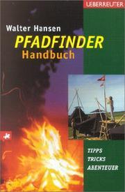 Das Pfadfinder- Handbuch. Tipps, Tricks, Abenteuer. PDF