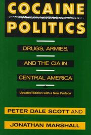 Cocaine politics by Peter Dale Scott