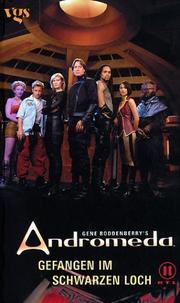 Gene Roddenberrys Andromeda Bd.1. Gefangen im Schwarzen Loch PDF