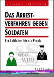Das Arrestverfahren gegen Soldaten. Ein Leitfaden für die Praxis.