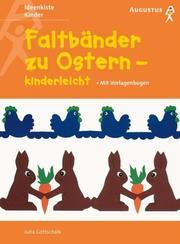 Faltbänder zu Ostern - kinderleicht.