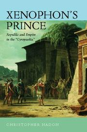 Xenophon's prince by Christopher Nadon