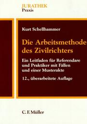 Die Arbeitsmethode des Zivilrichters by Kurt Schellhammer