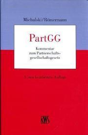 PartGG. Kommentar zum Partnerschaftsgesellschaftsgesetz.