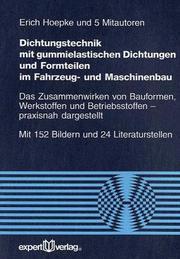 Dichtungstechnik mit gummielastischen Dichtungen und Formteilen im Fahrzeug- und Maschinenbau.