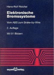 Elektronische Bremssysteme. Vom ABS zum Brake-by- Wire PDF