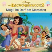 Das Dschungelbuch 2. Moglis Ausflug.