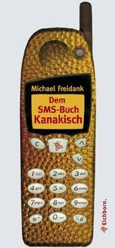 Dem SMS- Buch Kanakisch. Spr PDF
