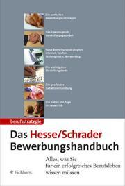 Das Hesse/Schrader Bewerbungshandbuch