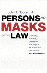 Persons and masks of the law by John Thomas Noonan