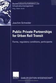 Public Private Partnerships for Urban Rail Transit by Joachim Schneider