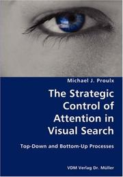 The Strategic Control of Attention in Visual Search- Top-Down and Bottom-Up Processes PDF