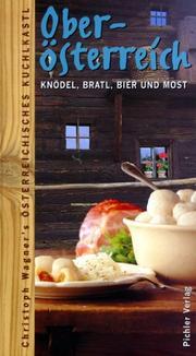 Oberosterreich: Knodel, Bratl, Bier Und Most PDF
