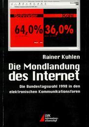 Die Mondlandung des Internet