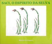 Saci, o Espirito da Selva (Saci, the Jungles' Elf) PDF