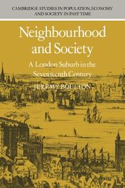 Neighbourhood and society by Jeremy Boulton
