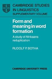 Form and meaning in word formation by Rudolf P. Botha
