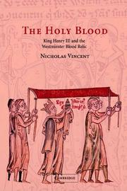 The Holy Blood by Nicholas Vincent