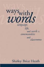 Ways with words by Shirley Brice Heath