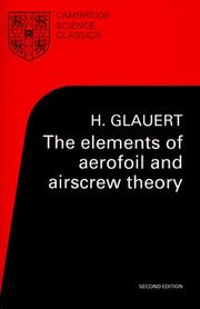 The elements of aerofoil and airscrew theory by H. Glauert