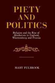 Piety and Politics by Mary Fulbrook