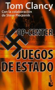Op-Center Juegos De Estado (Tom Clancy's Op Center (Spanish)) PDF