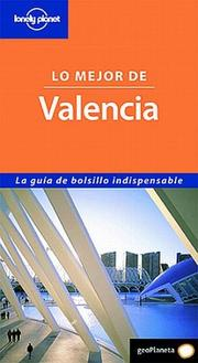 Lonely Planet Lo Mejor de Valencia (Spanish Guides) PDF