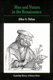 Man and nature in the Renaissance by Allen G. Debus
