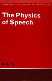 The physics of speech by Dennis Butler Fry