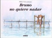 Bruno no quiere nadar/ Bruno Doesnt Want to Swim